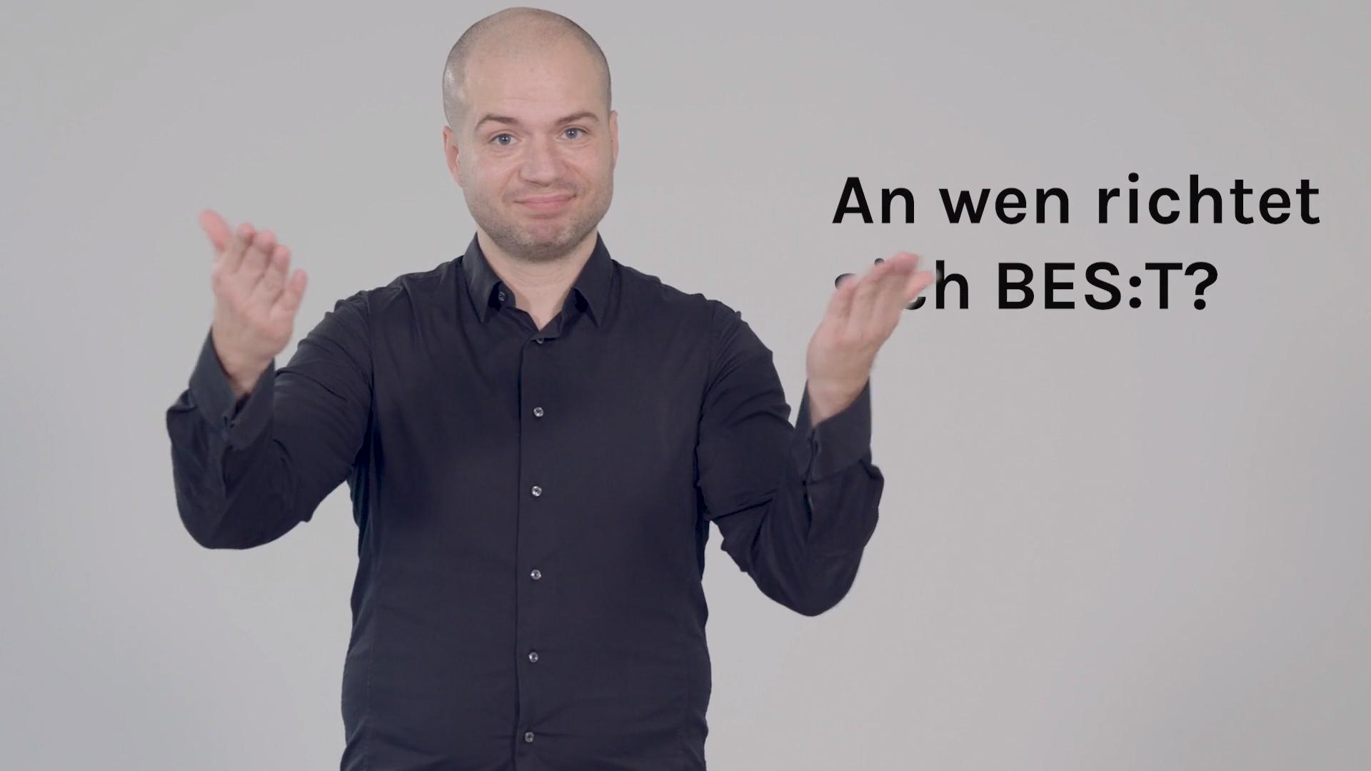 Best - Erklärungsfilm in Gebärdensprache